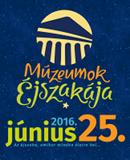 Múzeumok Éjszakája 2016. június 25.